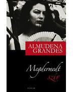 Megdermedt szív - Grandes, Almudena