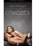 Ütközés - Gail McHugh
