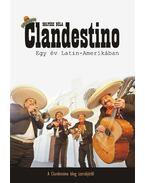 Clandestino - Egy év Latin-Amerikában - Soltész Béla