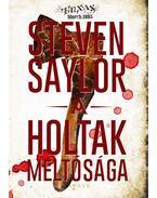 A holtak méltósága - Steven Saylor