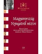 Magyarország nyugatról nézve - Beszélgetés Bangó Jenő belga-magyar szociológussal - Mezei Károly
