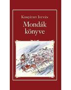 Mondák könyve (Nemzeti Könyvtár 26.) - Komjáthy István