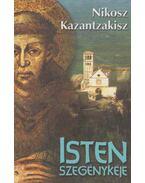 Isten szegénykéje - Kazantzakisz, Nikosz