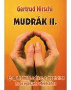 MUDRÁK II AZ UJJAK JÓGÁJA A SIKER A KREATIVITÁS... - Gertrud Hirschi
