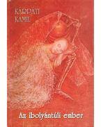 Az ibolyántúli ember 2. kiadása - Kárpáti Kamil