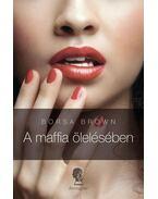 A maffia ölelésében - Borsa Brown