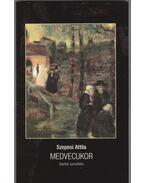 Medvecukor - Szepesi Attila