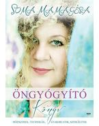 Öngyógyító könyv - Soma Mamagésa