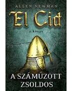 A száműzött zsoldos - El Cid 2. könyv - Newman, Allen
