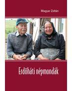 Erdőháti népmondák - Magyar Zoltán