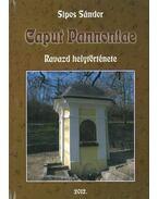 Caput Pannoniae - Ravazd helytörténete - Sipos Sándor