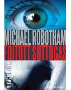 Fojtott suttogás - Michael Robotham