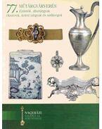 Nagyházi Galéria és Aukciósház 77. műtárgyárverés