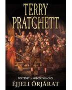 Éjjeli őrjárat - Terry Pratchett