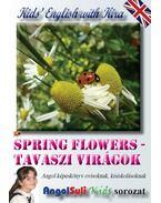 Kids' English with Kira - Spring Flowers - Tavaszi virágok - Németh Ervin