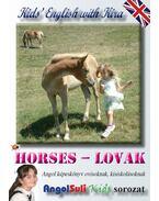 Kids' English with Kira - Horses - Lovak - Németh Ervin