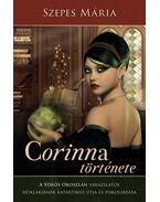 Corinna története- A Vörös Oroszlán varázslatos nőalakjának katartikus útja és pokoljárása - Szepes Mária