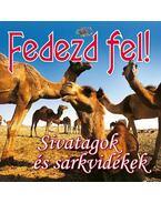 FEDEZD FEL! - SIVATAGOK ÉS SARKVIDÉKEK - Francesca Angrisano, Marina Raffo