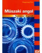 MŰSZAKI ANGOL - TECHNICAL ENGLISH - Hegymegi Éva