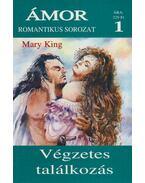 Végzetes találkozás - Mary King