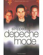 Stripped: Depeche Mode - Jonathan Miller