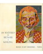80 maitres de Renoir a Kisling