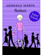Szöszi - Gergely Márta