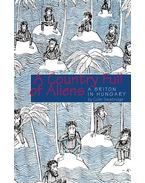 A Country Full of Aliens - Colin Swatridge