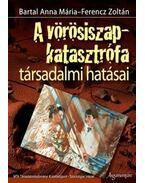 A vörösiszap-katasztrófa társadalmi hatásai - Bartal Anna Mária
