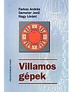 VILLAMOS GÉPEK - GEMETER JENŐ, Farkas András