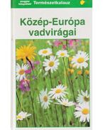 Közép-Európa vadvirágai - Münker, Bertram