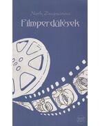 Filmperdülések (dedikált) - Noth Zsuzsánna