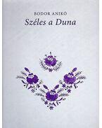 SZÉLES A DUNA - KAPUSZINAI NÉPDALOK - Bodor Anikó