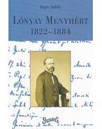 Lónyay Menyhért 1822-1884 - Cieger András