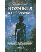 Kozmikus kaleidoszkóp - Hargitai Károly
