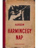 Harmincegy nap - A. Alekszin