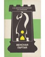 A bécsi játék (orosz) - Konsztantinopolszkij, Alekszander, Lepeskin, Vlagyimir