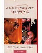 A bölcsességszem felnyitása - Gyatso, Tenzin