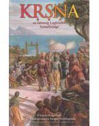 KRSNA - Az Istenség Legfelsőbb Személyisége II. kötet - A. C. Bhaktivedanta Swami Prabhupáda