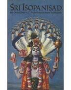 Srí Ísopanisad - A. C. Bhaktivekanta Swami Prabhupáda