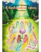 A fénytündérek tánca - Hamikus Zsuzsanna
