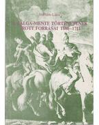 A Galga-mente történetének írott forrásai 1686-1711 - Horváth Lajos