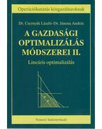 A gazdasági optimalizálás módszerei II. - Dr. Csernyák László, Dr. Jánosa András