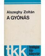 A gyónás - Alszeghy Zoltán