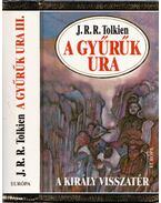 A Gyűrűk Ura III. - A király visszatér - J. R. R. Tolkien