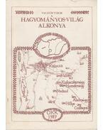 A hagyományos világ alkonya - Valuch Tibor