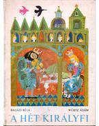 A hét királyfi - Balázs Béla