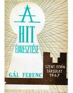 A hit ébresztése - Gál Ferenc
