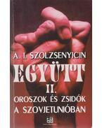 Együtt II. - A.I. Szolzsenyicin