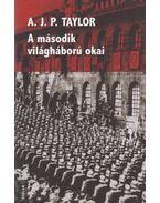 A második világháború okai - A.J.P. Taylor